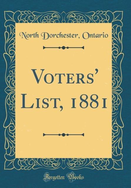 Voters´ List, 1881 (Classic Reprint) als Buch v...
