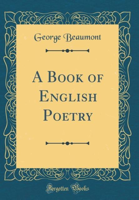A Book of English Poetry (Classic Reprint) als ...