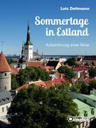 Sommertage in Estland