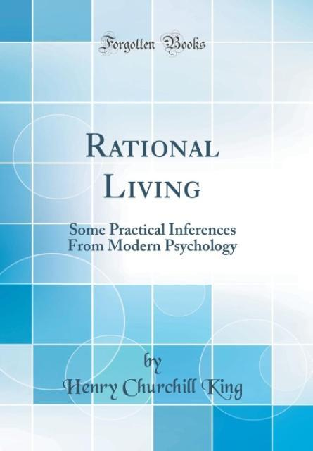 Rational Living als Buch von Henry Churchill King