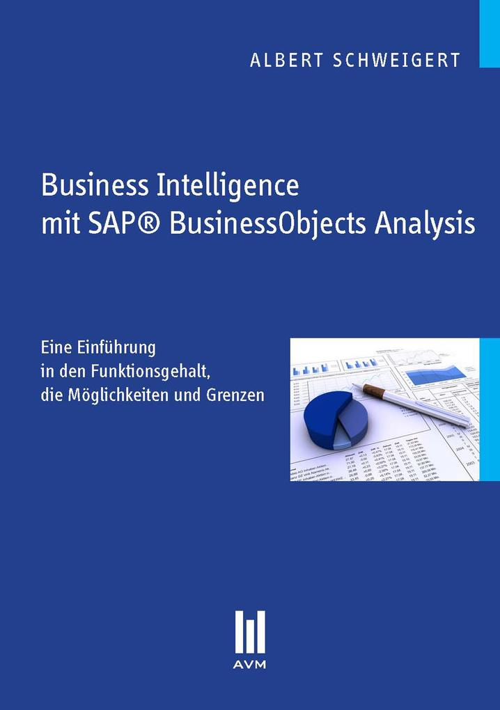 Business Intelligence mit SAP® BusinessObjects ...