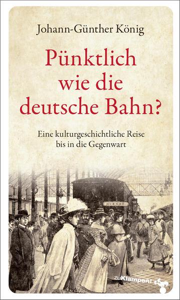Pünktlich wie die deutsche Bahn? als Buch