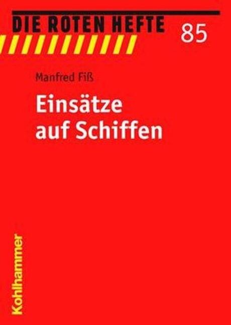 Einsätze auf Schiffen als Buch von Manfred Fiß
