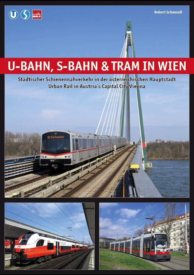 U-Bahn, S-Bahn & Tram in Wien als Buch von Schw...