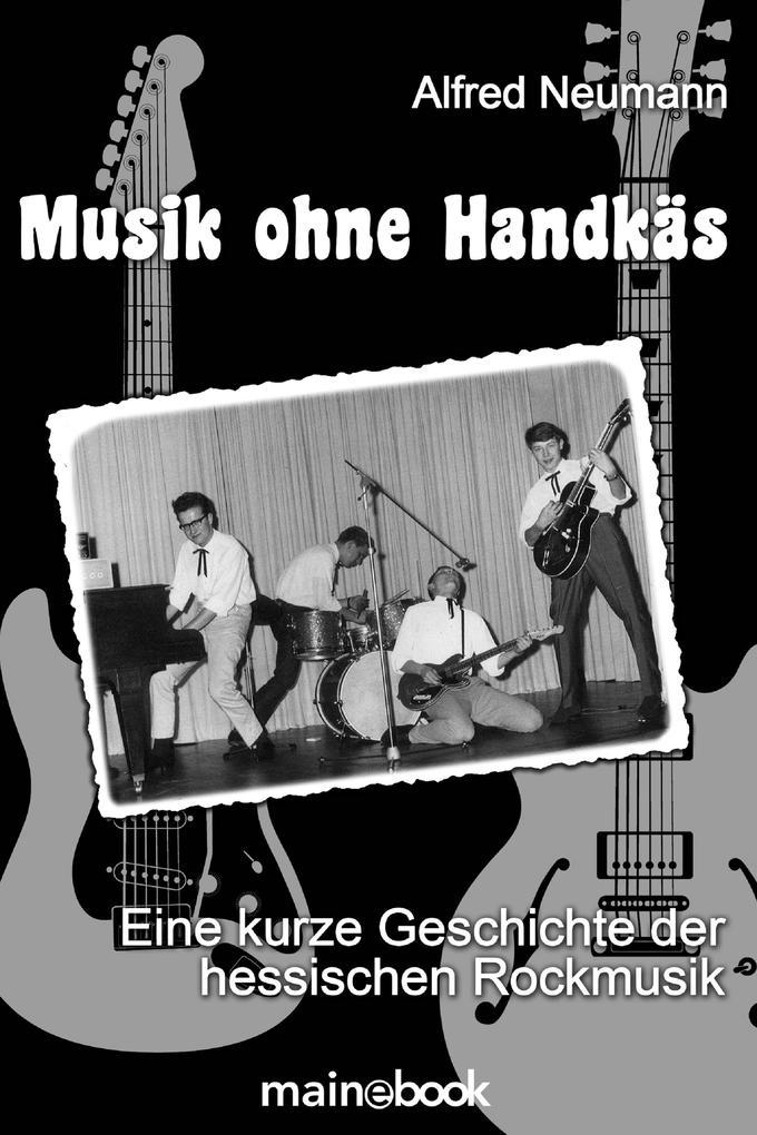 Musik ohne Handkäs als eBook Download von Alfre...
