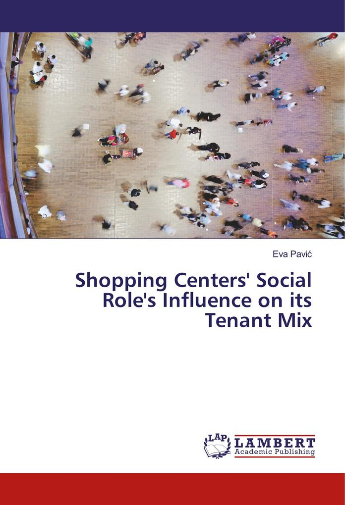 Shopping Centers´ Social Role´s Influence on it...
