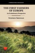 The First Farmers of Europe