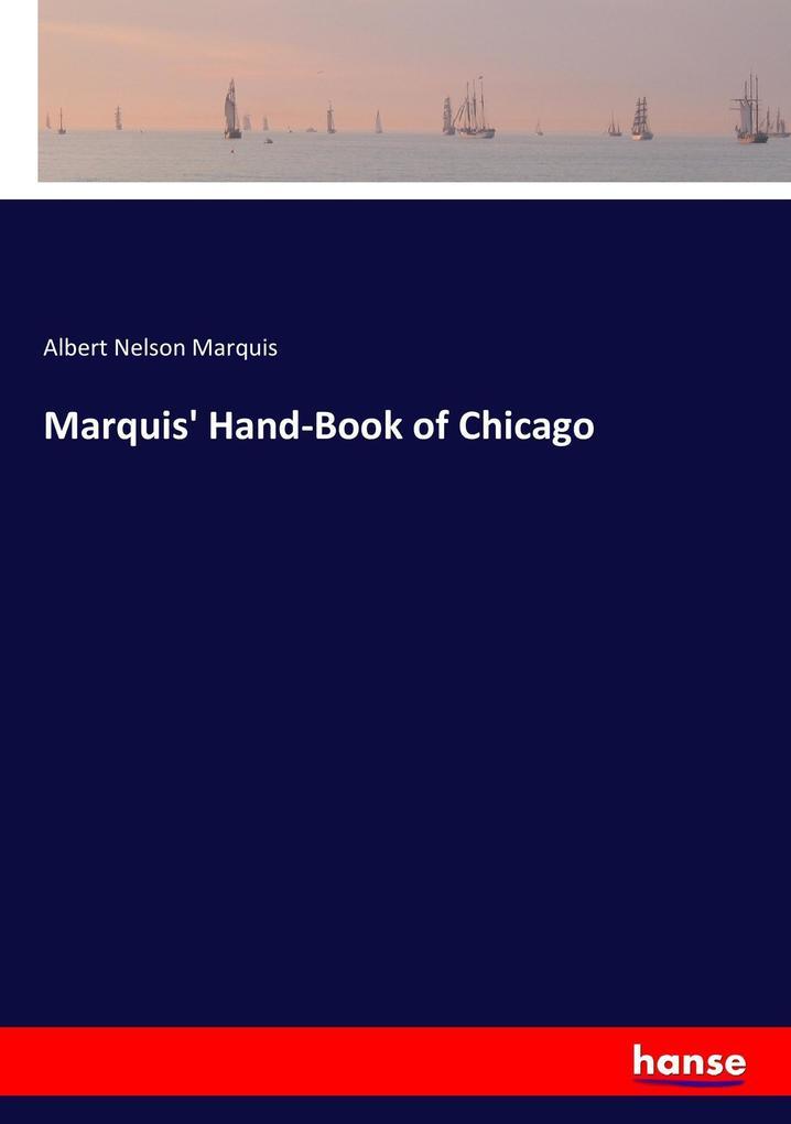 Marquis´ Hand-Book of Chicago als Buch von Albe...