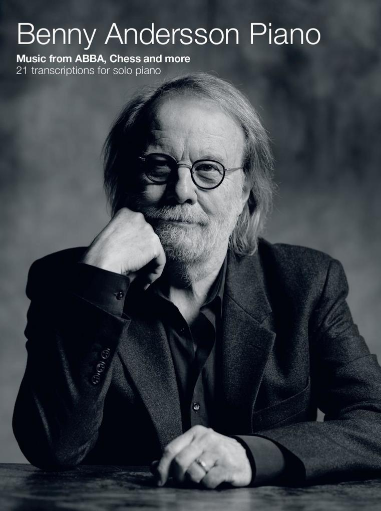 Benny Andersson Piano: Music from ABBA, Chess a...