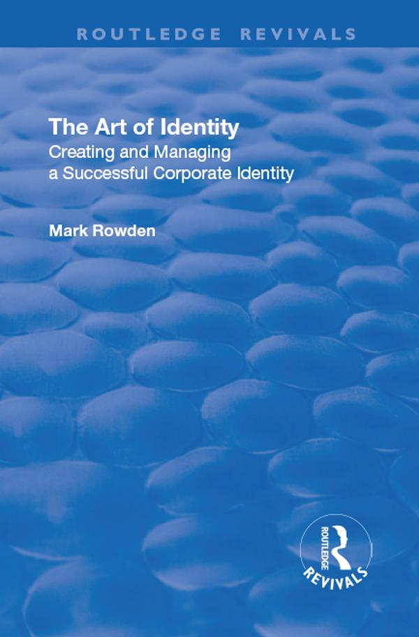 Art of Identity: Creating and Managing a Succes...