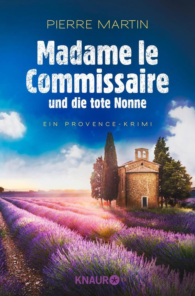 Madame le Commissaire und die tote Nonne als eBook