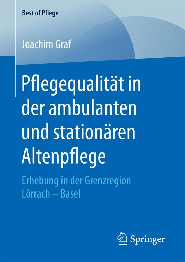 Pflegequalität in der ambulanten und stationäre...
