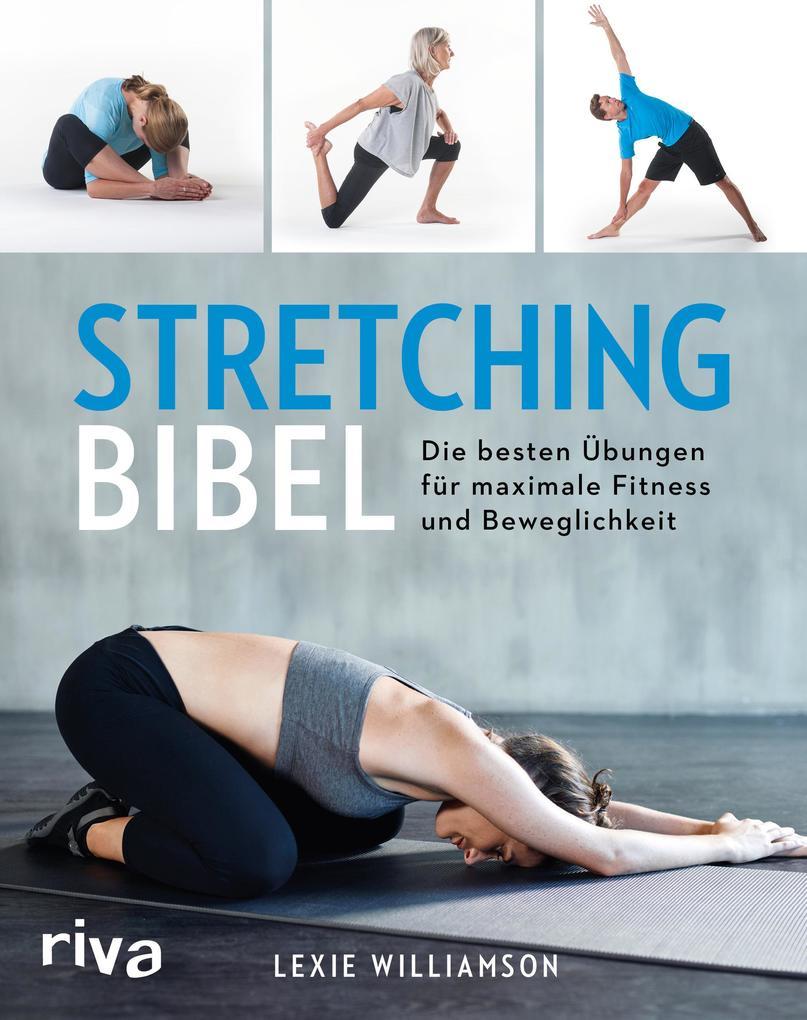 Stretching-Bibel als Buch von Lexie Williamson