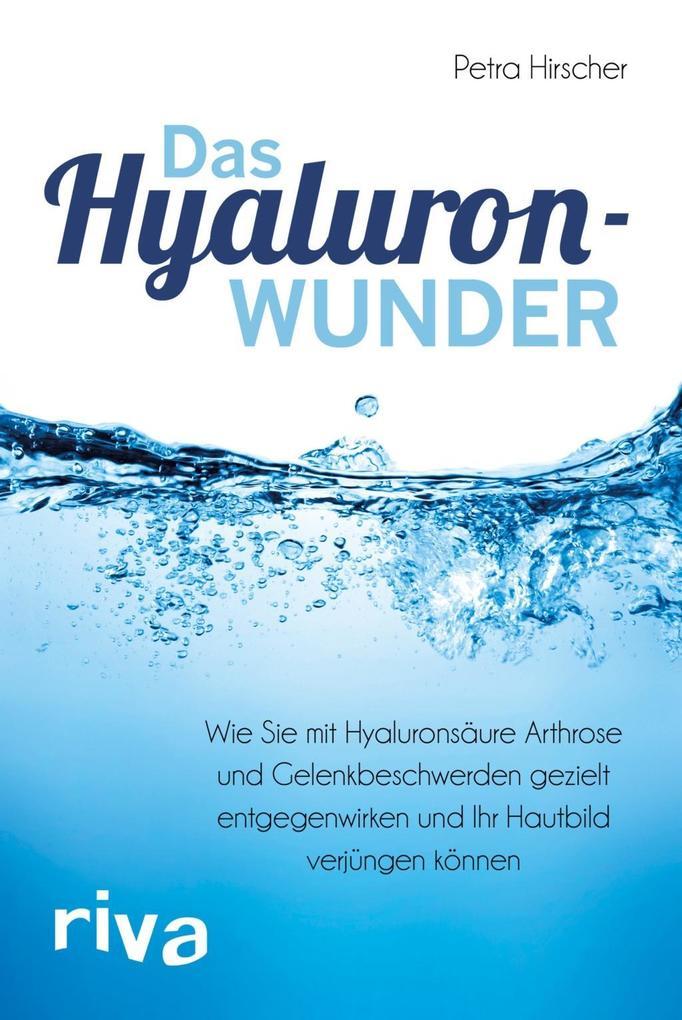 Das Hyaluronwunder als Buch