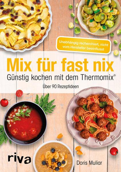 Mix für fast nix. Günstig kochen mit dem Thermo...