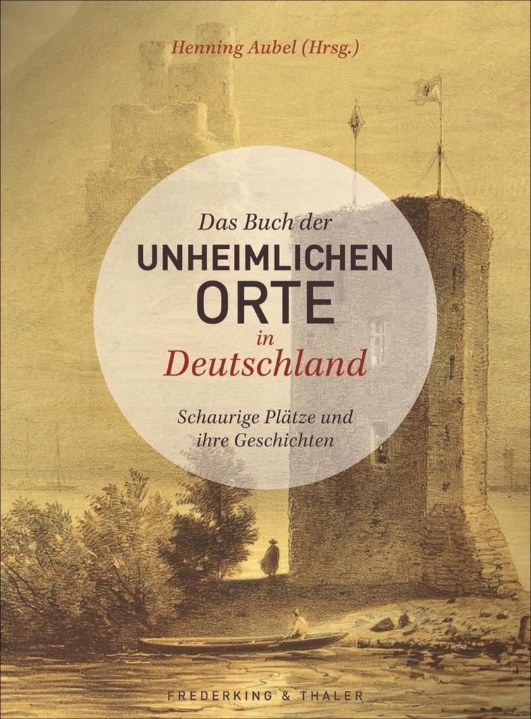 Das Buch der unheimlichen Orte in Deutschland als Mängelexemplar