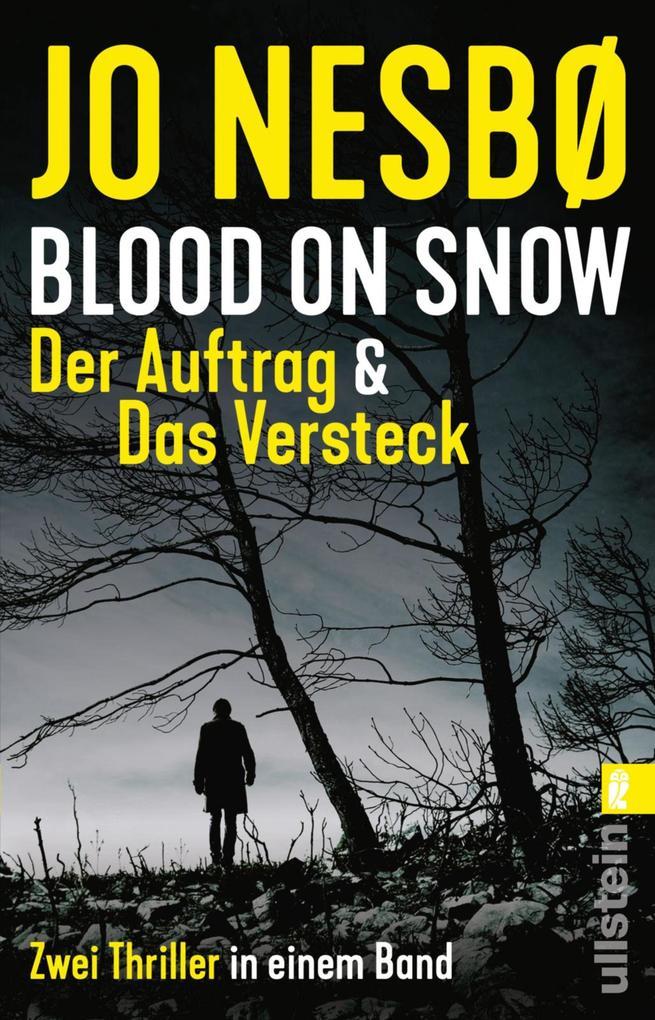 Blood on Snow. Der Auftrag & Das Versteck als eBook