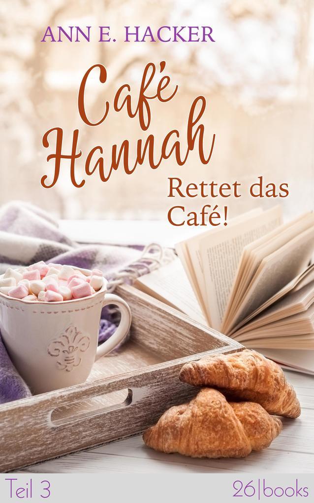 Café Hannah - Teil 3 als eBook