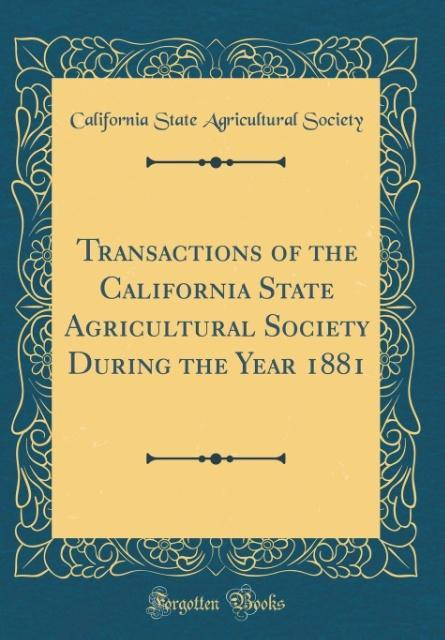 Transactions of the California State Agricultur...