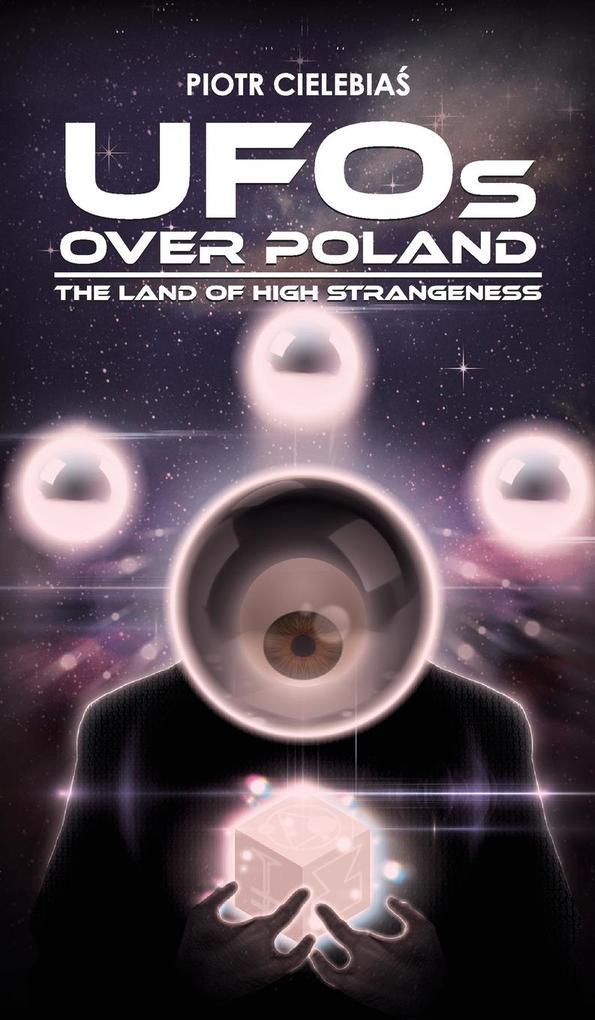 UFOs OVER POLAND als Buch von Piotr Cielebias