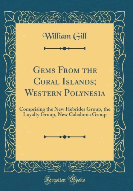 Gems From the Coral Islands; Western Polynesia ...