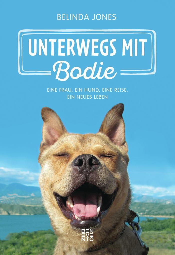 Unterwegs mit Bodie als eBook