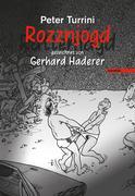Rozznjogd (Rattenjagd) gezeichnet von Gerhard Haderer