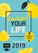 Energize your Life - Wochenplaner 2019