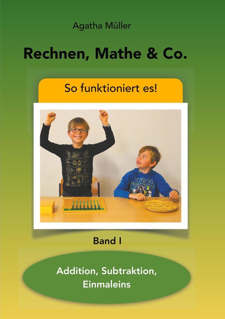 Rechnen, Mathe & Co. als Buch von Agatha Müller
