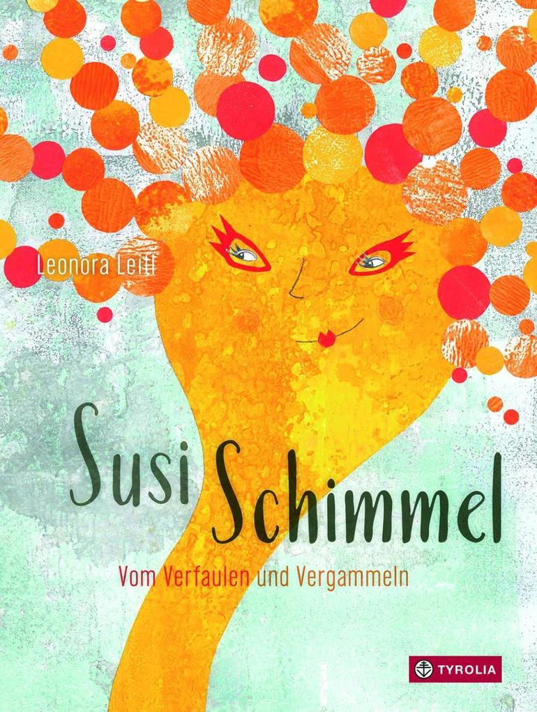 Susi Schimmel als Buch von Leonora Leitl