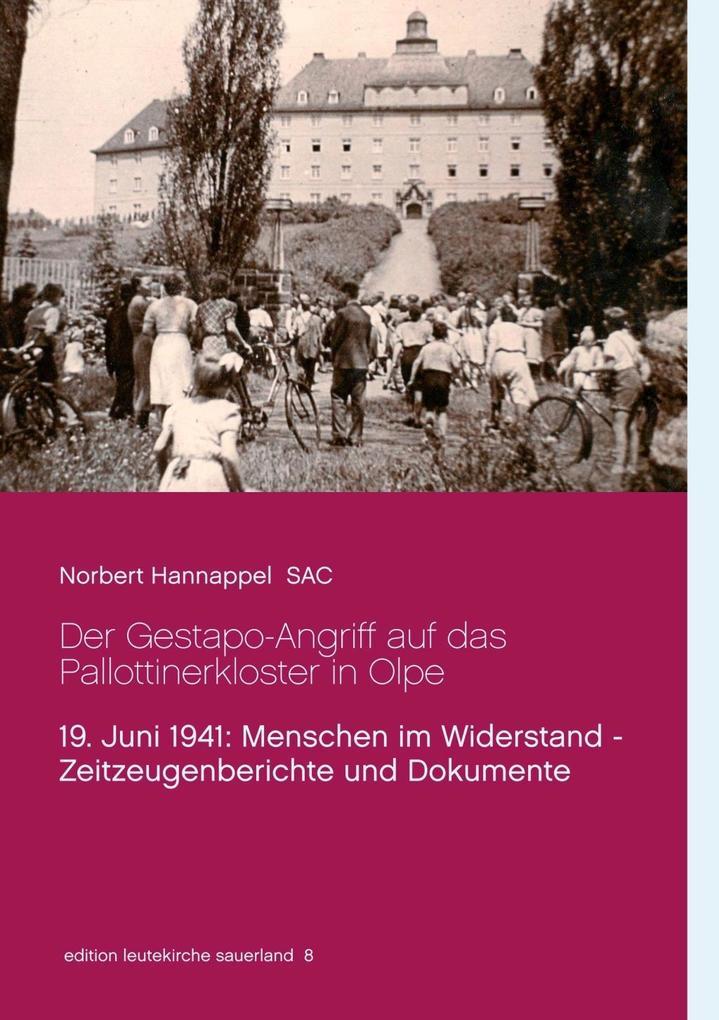 Der Gestapo-Angriff auf das Pallottinerkloster ...