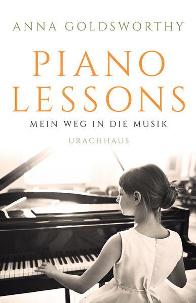 Piano Lessons als Buch von Anna Goldsworthy