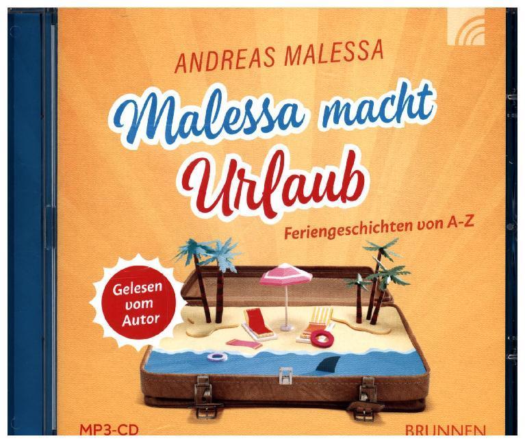 Malessa macht Urlaub als Hörbuch CD von Andreas...