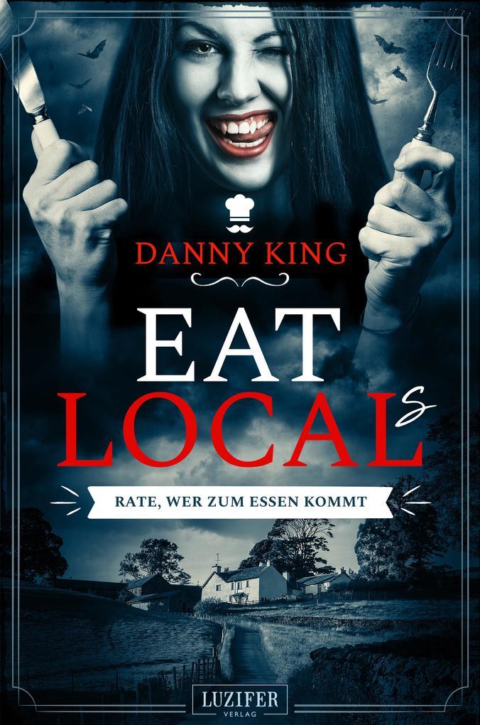 EAT LOCAL(s) - RATE, WER ZUM ESSEN KOMMT als Buch (kartoniert)