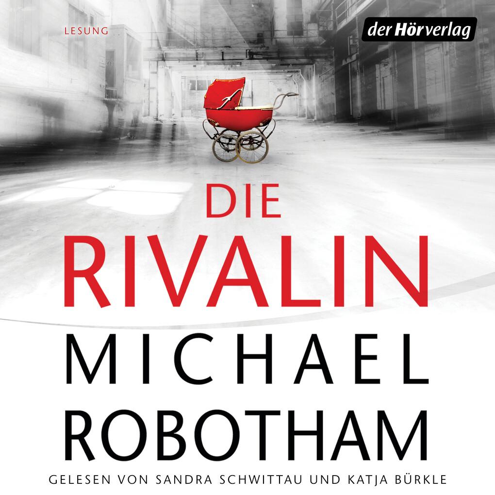 Die Rivalin als Hörbuch Download