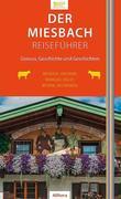 Der Miesbach-Reiseführer