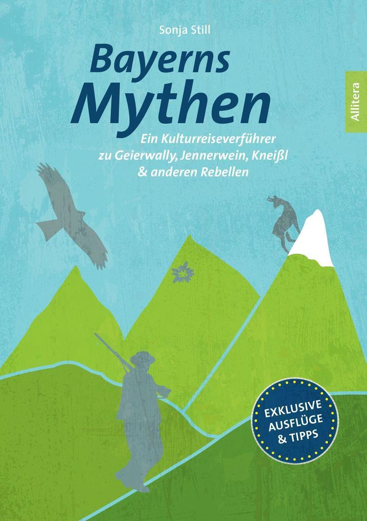 Bayerns Mythen als Buch