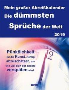 Abreißkalender Die Dümmsten Sprüche 2019 Kalender
