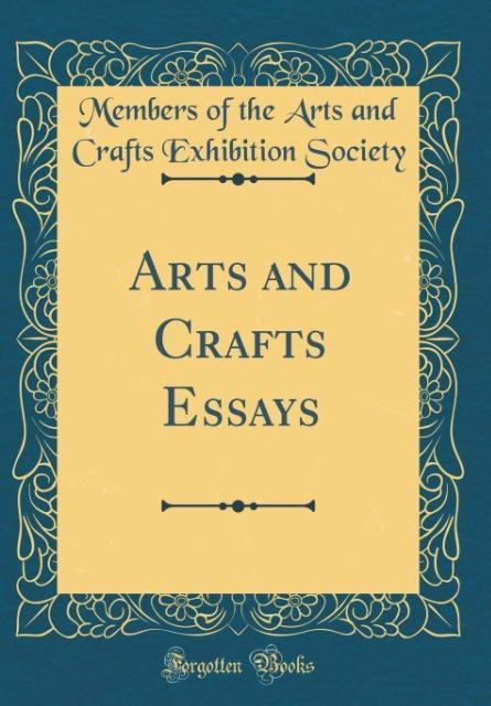 art and craft essays Art is not a form of craft, while craft is a form of art when one looks into the deep implications behind these words, one will notice that there are many differences, subtle, but meaningful.