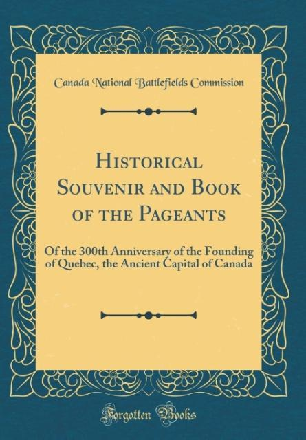 Historical Souvenir and Book of the Pageants al...
