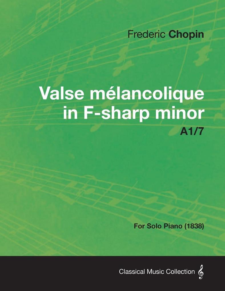 Valse melancolique in F-sharp minor A1/7 - For ...