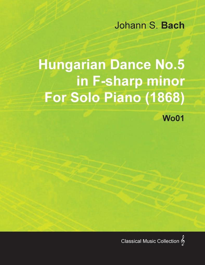 Hungarian Dance No.5 in F-Sharp Minor by Johann...