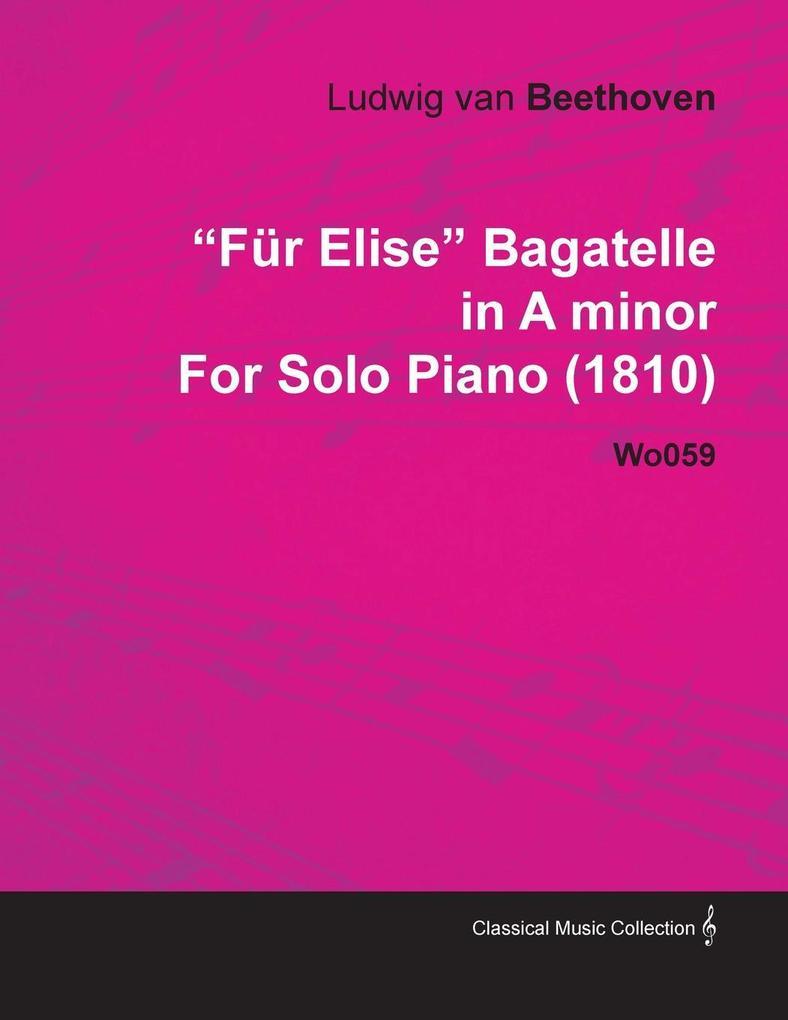 F R Elise Bagatelle in a Minor by Ludwig Van Be...