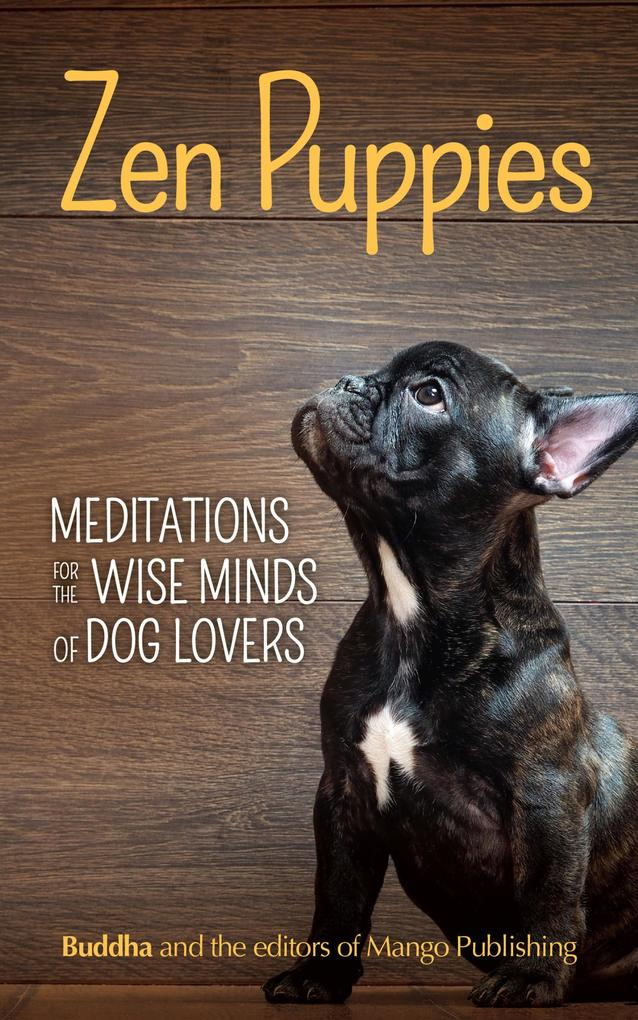 Zen Puppies als eBook Download von Gautama Buddha