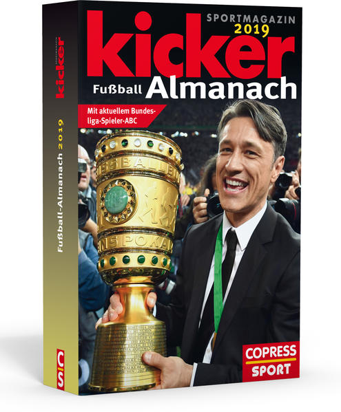 Kicker Fußball Almanach 2019 als Buch von Kicke...