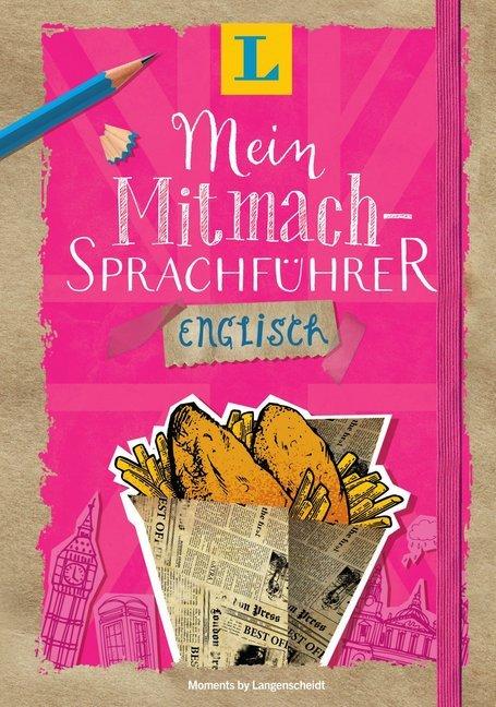 Langenscheidt Mein Mitmach-Sprachführer Englisch - Sprache kreativ erleben als Buch