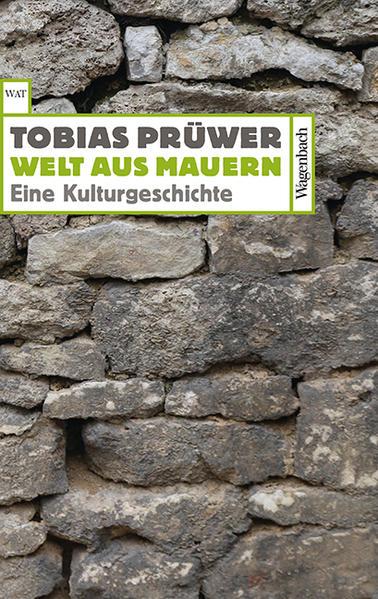 Welt aus Mauern als Taschenbuch von Prüwer Tobi...
