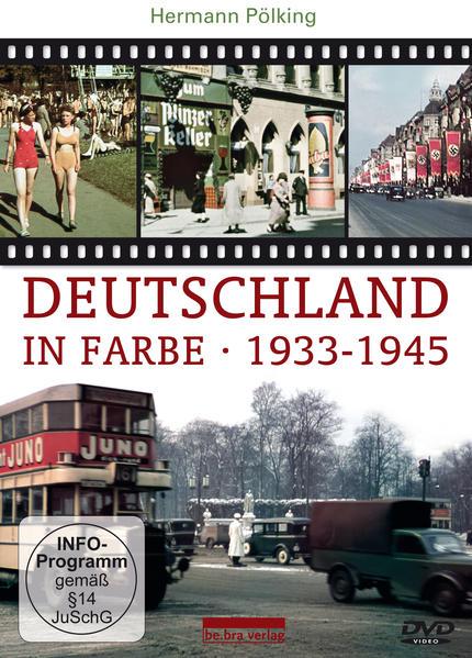 Deutschland in Farbe 1933-1945 als DVD