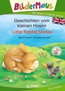 Bildermaus -Geschichten vom kleinen Hasen - Little Rabbit Stories