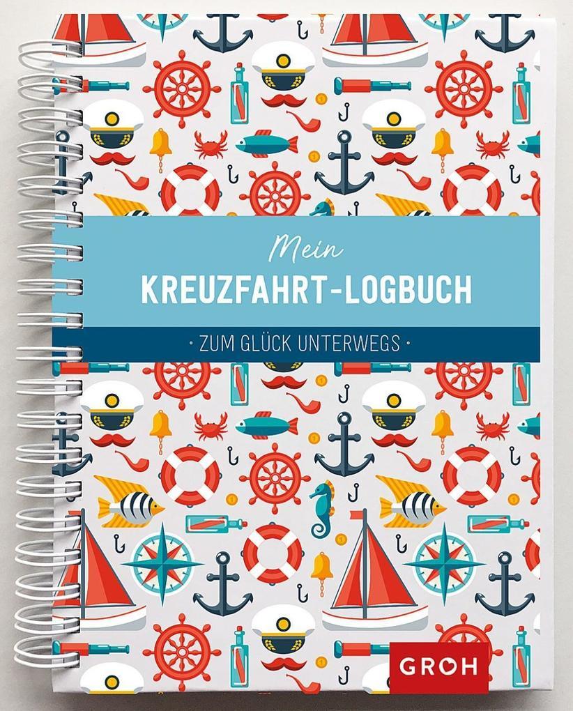Mein Kreuzfahrt-Logbuch als Buch von